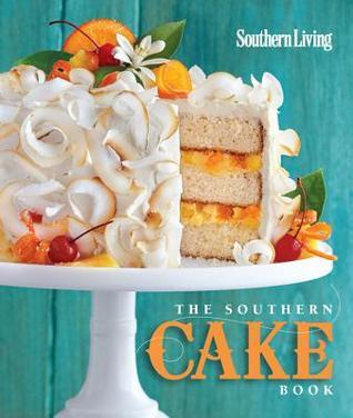 The Southern Cake Book  by  Southern Living