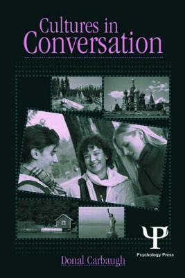 Cultures in Conversation  by  Donal Carbaugh