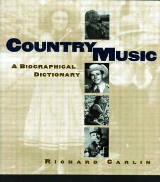 Country Music Richard Carlin