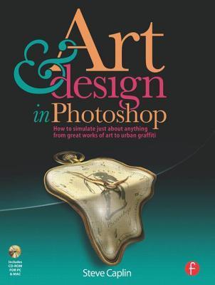 Art & Design in Photoshop [With CDROM]  by  Steve Caplin