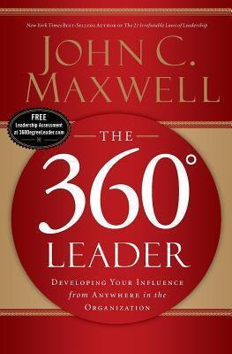 360 Degree Leader  by  John C. Maxwell