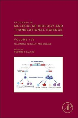 Telomeres in Health and Disease  by  Rodrigo Calado