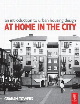 Shelter is not enough: Transforming multi-storey housing Graham Towers