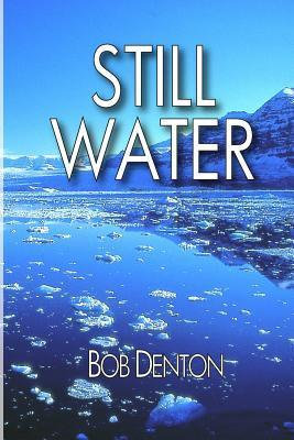 Still Water: Guy Quartermain Series  by  NOT A BOOK