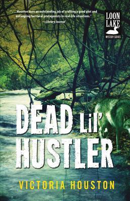 Dead Lil Hustler  by  Victoria Houston