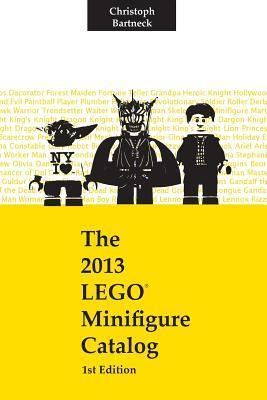The 2013 Lego Minifigure Catalog: 1st Edition  by  Christoph Bartneck