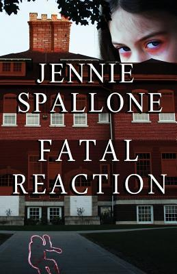 Fatal Reaction  by  Jennie Spallone