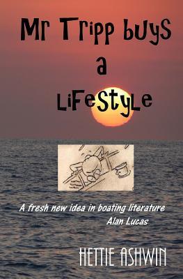 MR Tripp Buys a Lifestyle  by  Hettie Ashwin