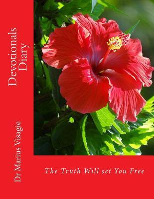 Devotionals Diary: The Truth Will Set You Free Marius Visagie