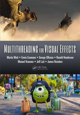 Multithreading for Visual Effects  by  Martin Watt