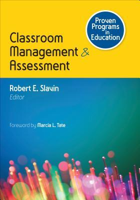 Proven Programs in Education: Classroom Management and Assessment Robert E. Slavin