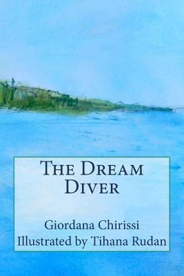 The Dream Diver Giordana Chirissi