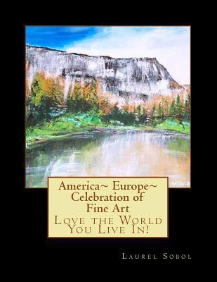 Americas Europe Celebration of Fine Art Laurel Marie Sobol