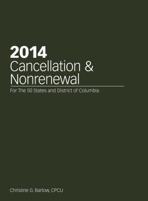 2014 Cancellation and Nonrenewal  by  Christine G. Barlow