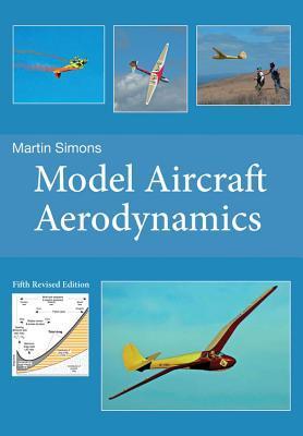 Model Aircraft Aerodynamics Martin Simons