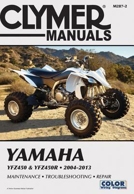 Yamaha YFZ450 & YFZ450R 2004-2013 Clymer Staff