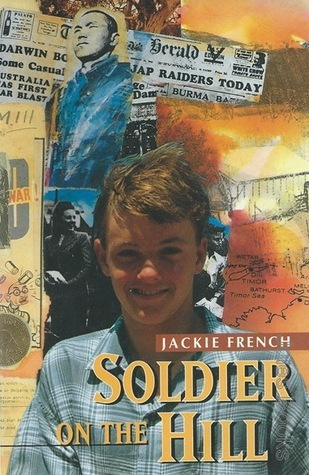Soldier on the Hill  by  Jackie French