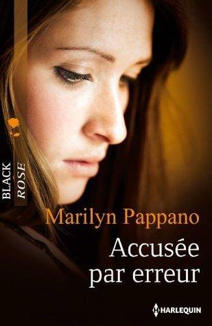 Accusée par erreur Marilyn Pappano