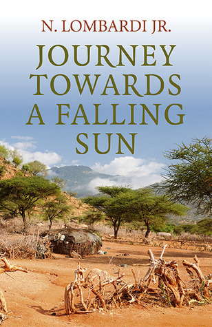 Journey Towards a Falling Sun N. Lombardi Jr.