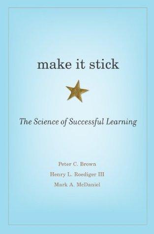 Make It Stick Peter C. Brown
