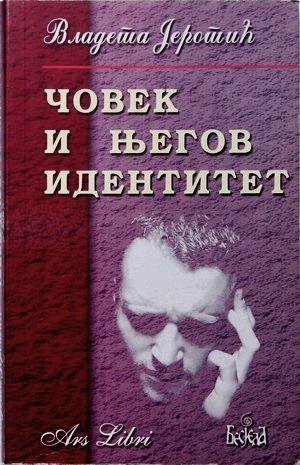 Čovek i njegov identitet Vladeta Jerotić