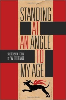 Standing at an Angle to My Age Percy Williams Bridgman