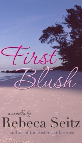First Blush (Naples, #1)  by  Rebeca Seitz