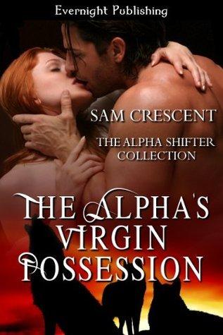 The Alphas Virgin Possession Sam Crescent