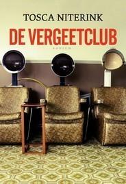 De vergeetclub  by  Tosca Niterink