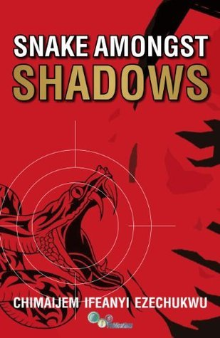 SNAKE AMONGST SHADOWS - Lite Edition  by  CHIMAIJEM EZECHUKWU