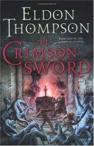 The Crimson Sword: Book One of the Legend of Asahiel Eldon Thompson