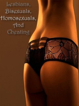 Lesbians, Bisexuals, Homosexuals, And Cheating Mona Kray