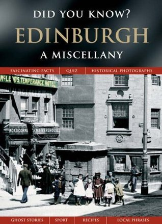 Edinburgh: A Miscellany (Did you know?)  by  Francis Frith