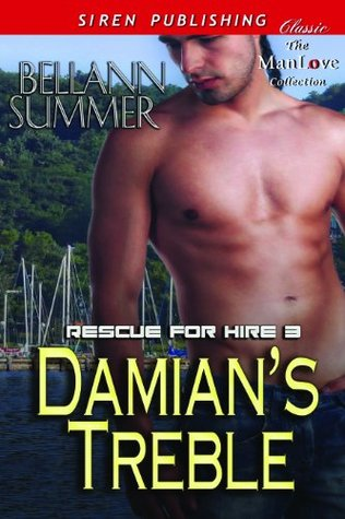 Damians Treble (Rescue for Hire, #3)  by  Bellann Summer