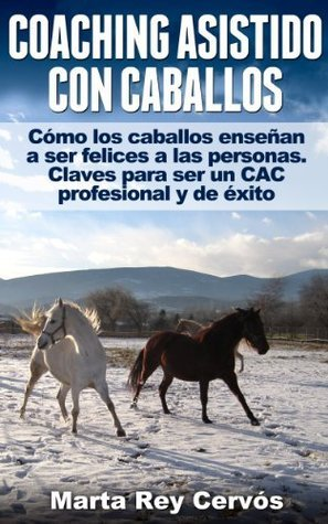 Coaching asistido con caballos  by  Marta Rey