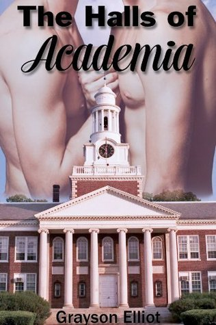 The Halls of Academia  by  Grayson Elliot