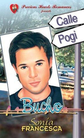 Bucho (Calle Pogi, #10)  by  Sonia Francesca