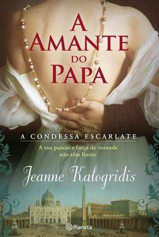 A Amante do Papa  by  Jeanne Kalogridis