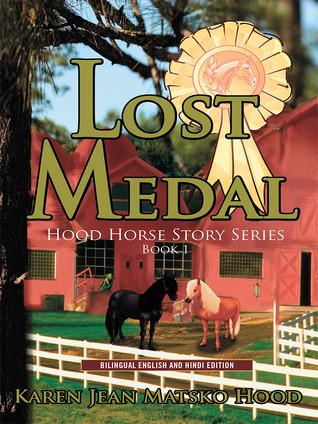 Lost Medal Karen Jean Matsko Hood