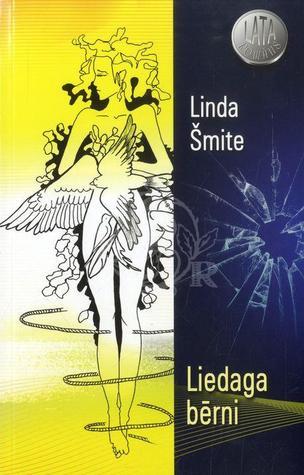 Liedaga bērni  by  Linda Šmite