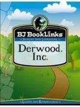 Book Links - Journey Into Literature : Derwood Inc.  by  Jeri Massi
