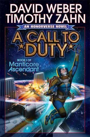 A Call to Duty (Honorverse: Manticore Ascendant, #1) David Weber