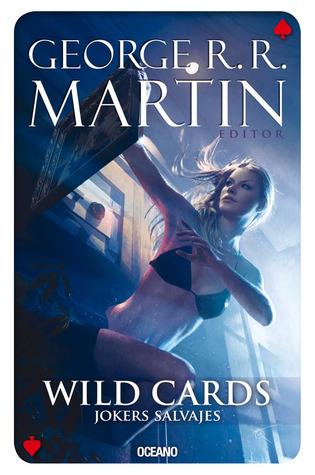 Wild cards 3: Jokers salvajes  by  George R.R. Martin