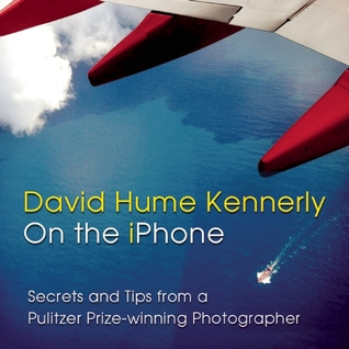 On the iPhone David Hume Kennerly