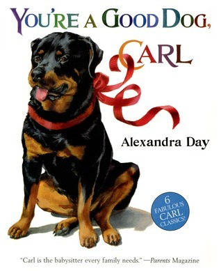 Youre A Good Dog, Carl Alexandra Day