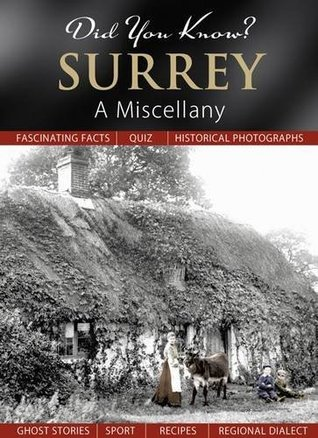 Surrey: A Miscellany (Did You Know?)  by  Francis Frith