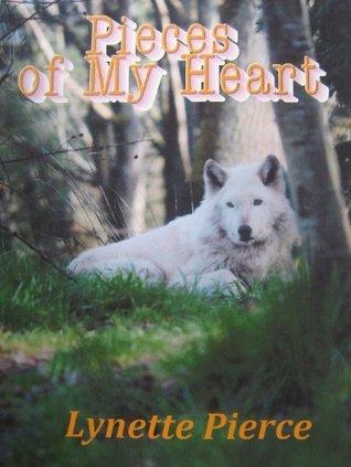 Pieces of My Heart Lynette Pierce