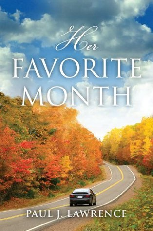 Her Favorite Month Paul J Lawrence