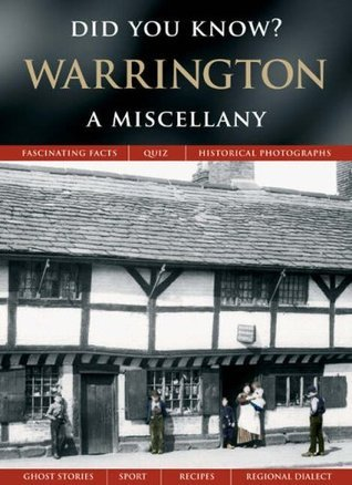 Warrington: A Miscellany (Did You Know?) Francis Frith