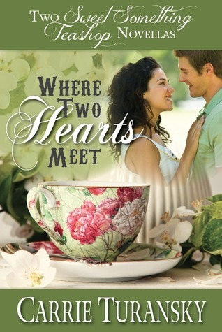 Where Two Hearts Meet  by  Carrie Turansky